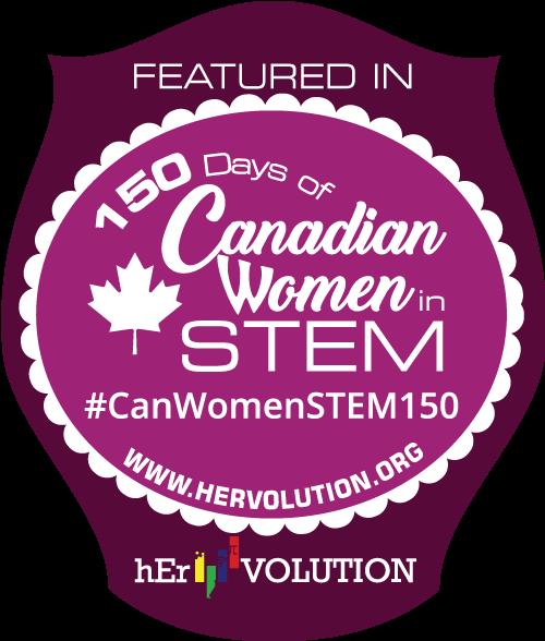 Désigné pour les 150 jours des femmes canadiennes en STEM